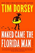 Naked Came the Florida Man by Tim Dorsey