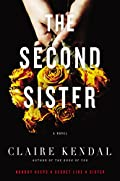 The Second Sister by Claire Kendal