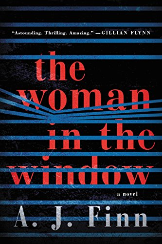 The woman in the window / A.J. Finn.