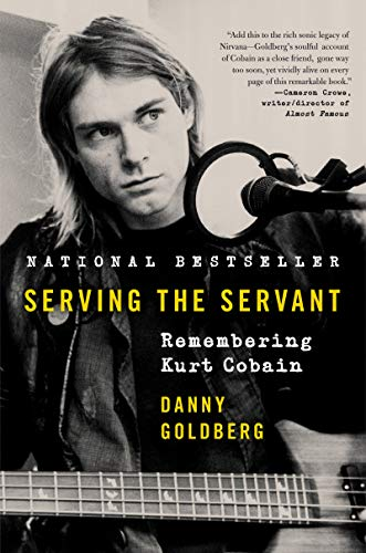 Serving the Servant by Danny Goldberg