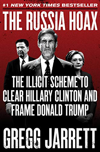 Read the russia hoax the illicit scheme to clear hillary clinton detail book fandeluxe Choice Image
