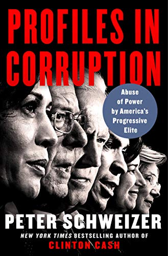 Read Now Profiles in Corruption: Abuse of Power by America's Progressive Elite