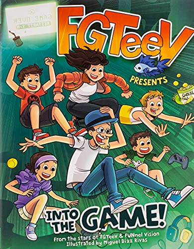 Read Now FGTeeV Presents: Into the Game!