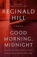 Good Morning, Midnight by Reginald Hill