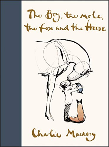 Read Now The Boy, the Mole, the Fox and the Horse