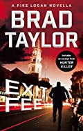 Exit Fee by Brad Taylor