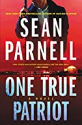 One True Patriot by Sean Parnell