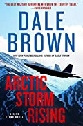 Arctic Storm Rising by Dale Brown