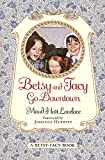 Book Cover: Betsy And Tacy Go Downtown By Maud Hart Lovelace