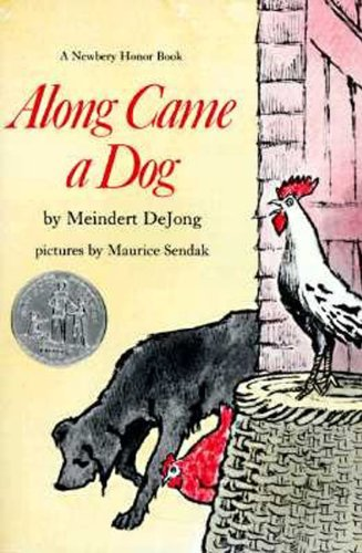 [Along Came A Dog]