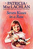 Seven Kisses in a Row (Charlotte Zolotow Book)