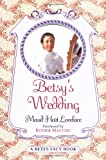 Betsy's Wedding (Betsy-Tacy Books) - book cover picture