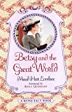 Book Cover: Betsy And The Great World (betsy-tacy) by Maud Hart Lovelace