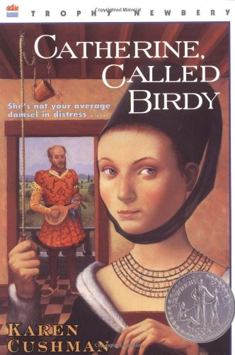 [Catherine, Called Birdy]