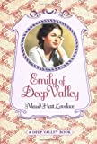 Book Cover: Emily Of Deep Valley (betsy-tacy) by Maud Hart Lovelace