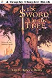 The Sword in the Tree, by Clyde Robert Bulla