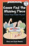 Geese Find the Missing Piece: School Time Riddle Rhymes (I Can Read)
