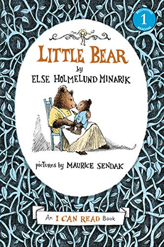 Little Bear (An I Can Read Book), Elsa Holmelund Minarik; Maurice Sendak