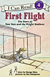 First Flight: The Story of Tom Tate and the Wright Brothers (I Can Read)
