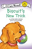 Biscuit's New Trick (My First I Can Read Books (Hardcover))