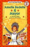 Amelia Bedelia 4 Mayor (I Can Read)