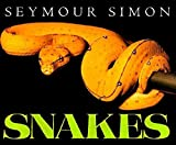 Snakes by Seymour Simon [HarperTrophy - Reading level: Ages 4-8]
