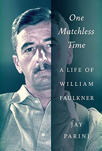 cover of One Matchless Time: a Life of William Faulkner