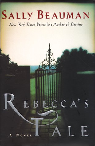 Rebecca's Tale: A Novel, Beauman, Sally