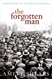 Buy The Forgotten Man: A New History of the Great Depression from Amazon
