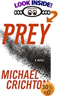 Prey: A Novel by  Michael Crichton (Author) (Hardcover - November 2002)