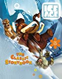 Ice Age: The Classic Storybook