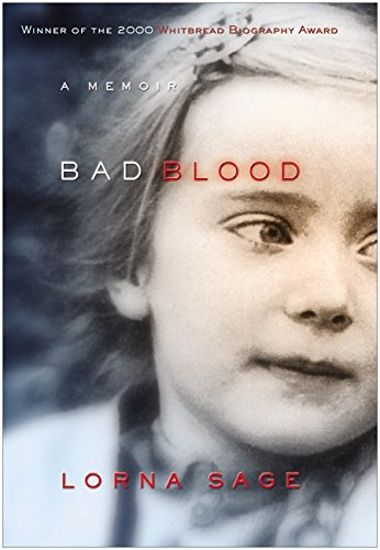 Bad Blood: A Memoir, by Sage, L.