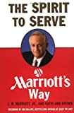 Buy The Spirit to Serve Marriott's Way from Amazon