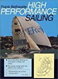 High Performance Sailing - Frank Bethwaite
