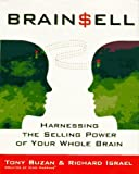 Buy Brain Sell: Harnessing the Selling Power of Your Whole Brain from Amazon