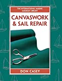 Canvaswork & Sail Repair Book (International Marine Sailboat Library)