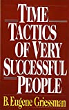 Time Tactics of Very Successful People - book cover picture