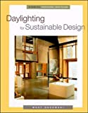 Daylighting for Sustainable Design (McGraw-Hill Proffessional Engineering Series) by Mary Guzowski
