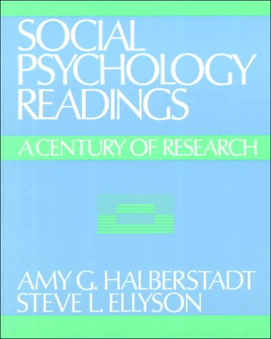 Social Psychology: Readings From The First Century, Halberstadt, Amy G; Ellyson, Steve L