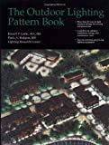 The Outdoor Lighting Pattern Book by Russell P. Leslie, Paula A. Rodgers, Kevin Heslin, Rensselaer polyt