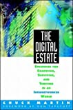 The Digital Estate: Strategies for Competing, Surviving, and Thriving in an Internetworked World - book cover picture