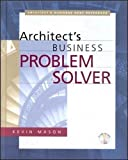 The Architect's Business Problem Solver