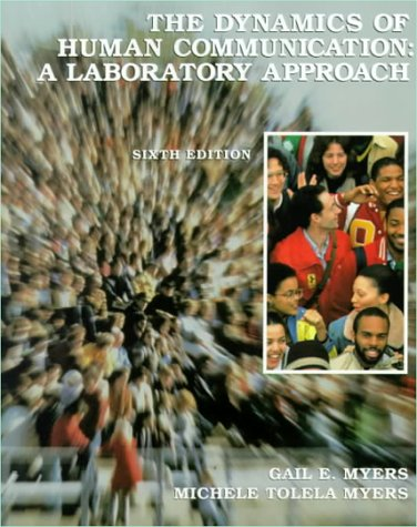 The Dynamics of Human Communication: A Laboratory Approach