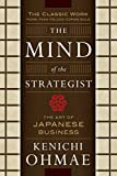 Buy The Mind Of The Strategist: The Art of Japanese Business from Amazon