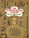 The Marlinspike Sailor  by Hervey Garrett Smith