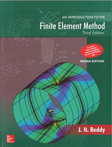 AN INTRODUCTION TO THE FINITE ELEMENT METHOD,3ED