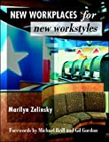 New Workplaces for New Workstyles