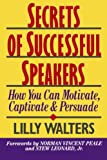 Buy Secrets Successful Speakers: How You Can Motivate, Captivate, and Persuade from Amazon