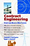 Contract Engineering: Start and Build a New Career