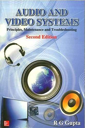 AUDIO AND VIDEO SYSTEM : PRINCIPLES, MAINTENANCE & TROUBLESHOOTING 2ED
